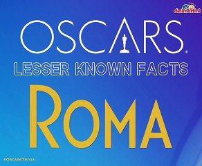Oscars 2019 Facts: Best Picture Nominee ROMA