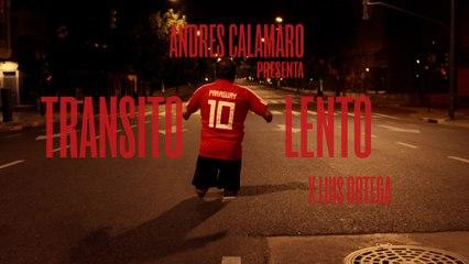 Andrés Calamaro - Transito Lento