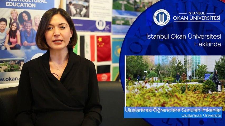 İstanbul Okan Üniversitesi - Uluslararası Öğrencilere Sunulan İmkanlar