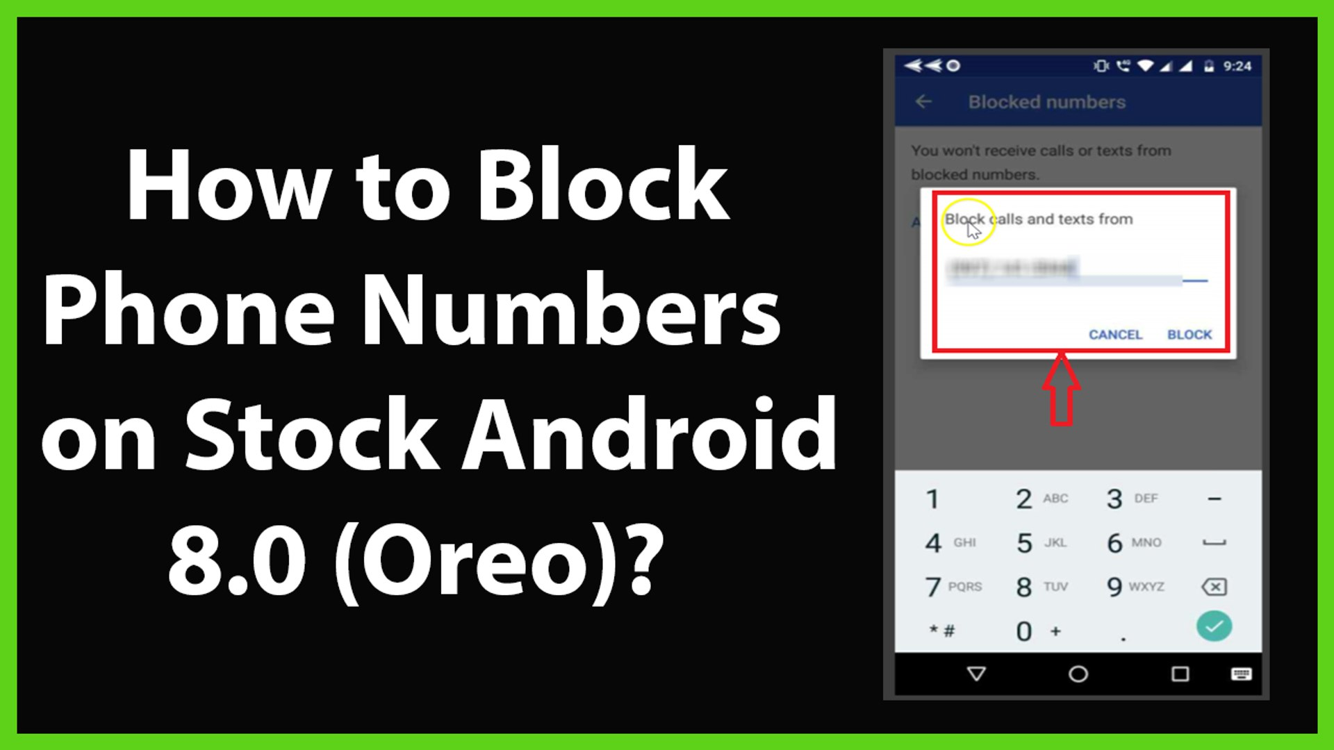 How to Block Phone Numbers on Stock Android 8 0 Oreo?