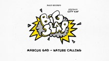 Marcus Gad - Nature Calling [Big Slap Riddim by City Kay]