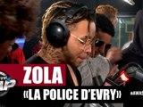 [Exclu] Zola - La Police d'Evry #PlanèteRap