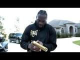 GETTING THE BIG GUNS OUT! - DEONTAY WILDER PULLS OUT ROCKET LAUNCHER & CUSTOM MADE GOLDEN GLOCK