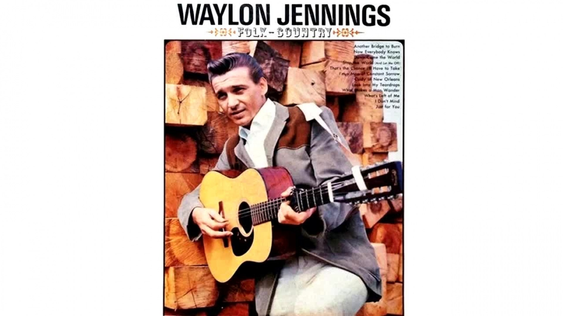 Waylon Jennings - That's the Chance I'll Have to Take - Vintage Music Songs