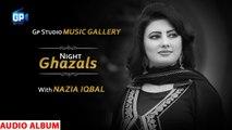 Ghazals Night With Nazia Iqbal | Pashto New Songs 2019 - Gp Music Gellary | Ful Audio Album Song