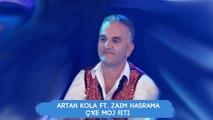 Artan Kola & Zaim Hasrama - Cke moj Fiti (Official Audio)