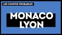AS Monaco - OL : les compositions probables