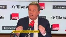 """Nicolas Dupont-Aignan : """"Pendant la présidentielle, il manquait une aile, l'aile républicaine : il y avait un duo entre Marine Le Pen et moi, mais ça ne suffisait pas""""."""