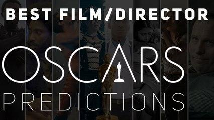 Oscars Best Film/Director Predictions 2019