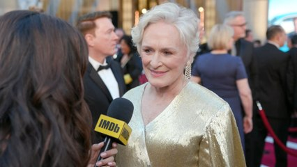 'The Wife' Glenn Close Feels Loved and Appreciated