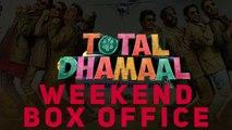 Weekend Box Office | Total Dhamaal | Gully Boy |#TutejaTalks