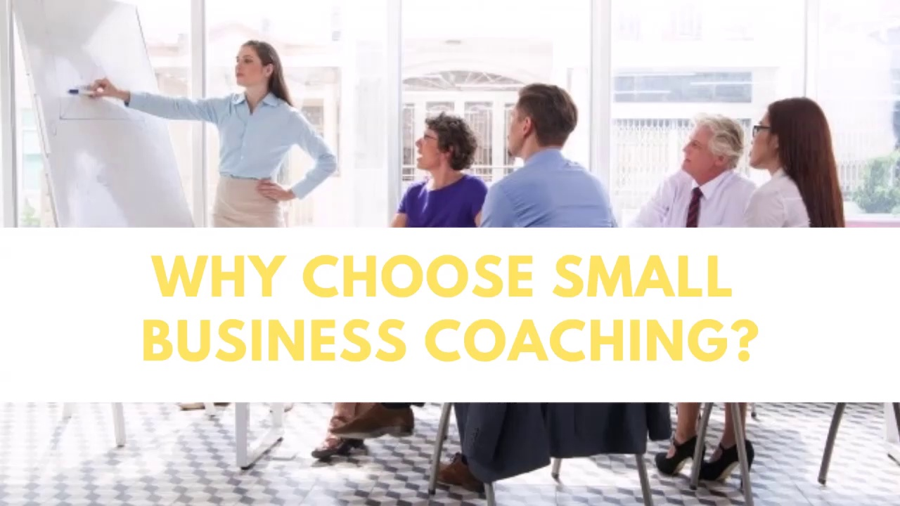 Why choose small business coaching