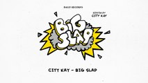 City Kay - Big Slap [Big Slap Riddim by City Kay]