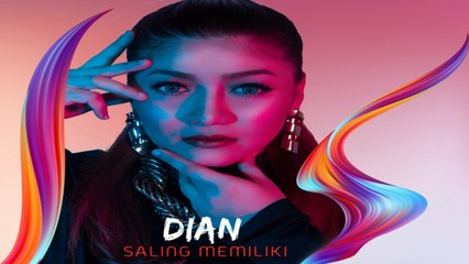 Dian - Saling Memiliki Official Lyric Video