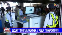 Security tightened further at public transport hubs