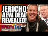 Chris Jericho AEW Deal REVEALED! HUGE WWE NXT Debut! | WrestleTalk News Jan. 2019