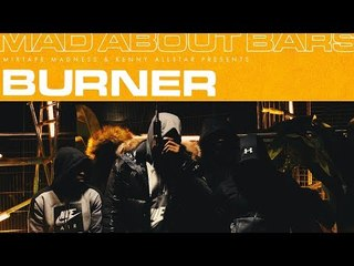 Burner - Mad About Bars w/ Kenny Allstar [S4.E2] | @MixtapeMadness