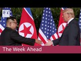 Trump-Kim summit, Brexit votes, Mobile World Congress