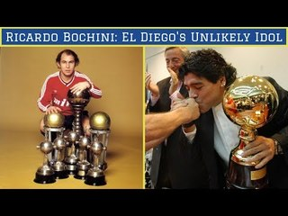 Ricardo Bochini: Diego Maradona's Unlikely Idol