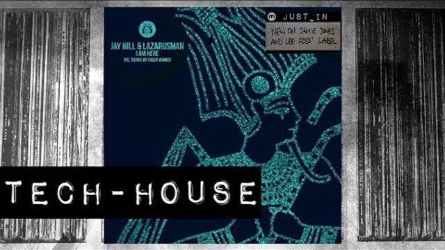 TECH-HOUSE: Jay Hill & Lazarusman - I Am Here (Richy Ahmed Remix) [Emerald City]