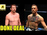 Conor McGregor vs Donald Cerrone fight is a done deal-Joe Rogan,Cain Velasquez's  3%,Paul Felder
