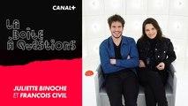 La Boîte à Questions de Juliette Binoche et François Civil – 27/02/2019
