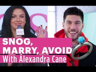Love Island's Alexandra Cane would marry Jack Fowler! | Snog, Marry, Avoid