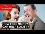 Can free-cash handouts help society? | The Economist