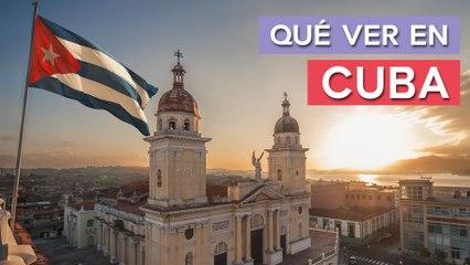 Qué ver en Cuba   10 Lugares imprescindibles