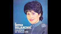 Semsa Suljakovic i Juzni Vetar Prevareni Ne Veruju Više Audio 1984 FULL Album