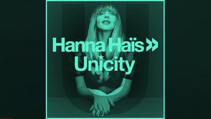 Hanna Haïs - Unicity (Trippy Mix)