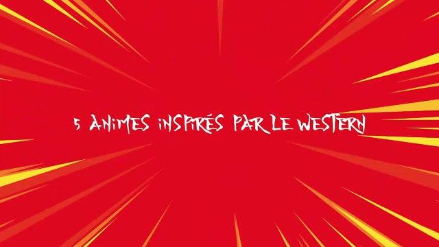 5 animes inspirés du western