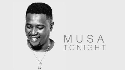 Musa - Tonight