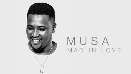 Musa - Mad In Love