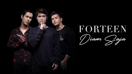 Forteen - Diam Saja Official Lyric Video