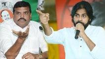 Pawan Kalyan Challenges To YSR Congress Party Leader Botsa Satyanarayana | Oneindia Telugu