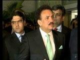 We want peace between India and Pakistan : Rehman Malik
