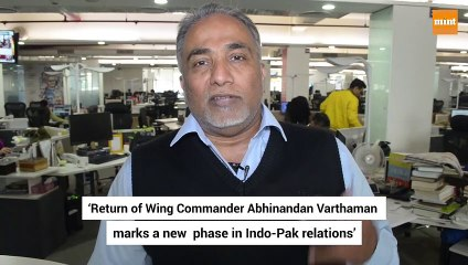 Opinion I 'Return of IAF pilot marks a new phase in Indo-Pak relations'