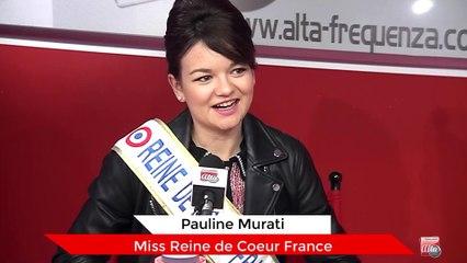 Sucità Viva avec Pauline Murati, Miss Reine de Coeur France 2019
