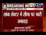 Pakistan Army moving along the border in Jammu and Kashmir | Terror Attack