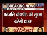 CISF security for Ramdev's food park