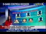 IPL 2013 spot fixing: Dawood's betting nexus