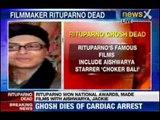 Rituparno Ghosh dies of cardiac arrest
