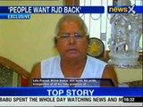 People want RJD back: Lalu Prasad Yadav