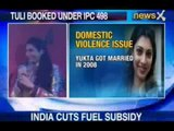 NewsX: Yukta Mookhey faces domestic violence, reports complaints