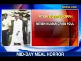 NewsX: Nitish Kumar blames Opposition for Mid-day Meal Tragedy