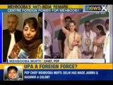 News X : PDP Chief Mehbooba Mufti - Delhi has made Jammu and Kashmir their colony