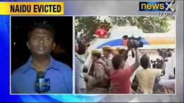 NewsX : Fasting Chandrababu Naidu evicted from Delhi's Andhra Bhavan