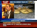 After terrorism and terrorists, Pakistan's drug war against India