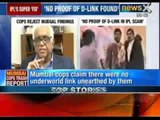 IPL Spot fixing: Stunning U-turn by Mumbai police on Dawood link to IPL's fixing scam